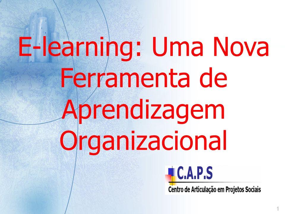 E-learning: Uma Nova Ferramenta de Aprendizagem Organizacional