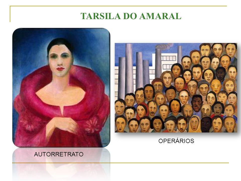 AUTORRETRATO OPERÁRIOS TARSILA DO AMARAL