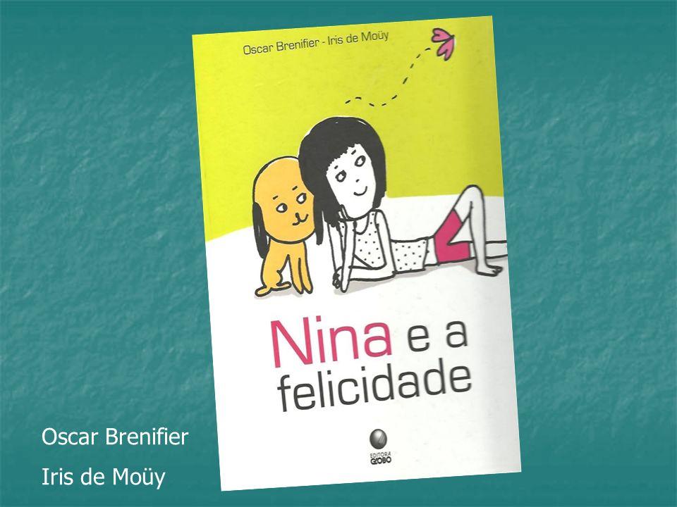 Nina é uma menina de oito anos, muito curiosa, faz muitas perguntas e tem muitas dúvidas.