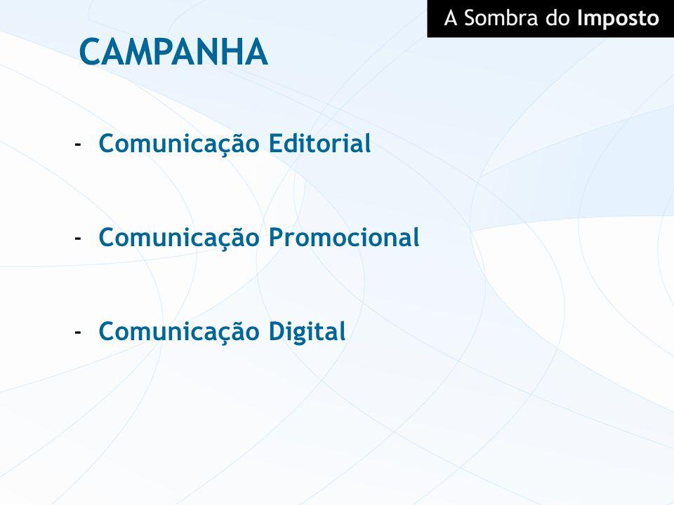 CAMPANHA -Comunicação Editorial -Comunicação Promocional -Comunicação Digital