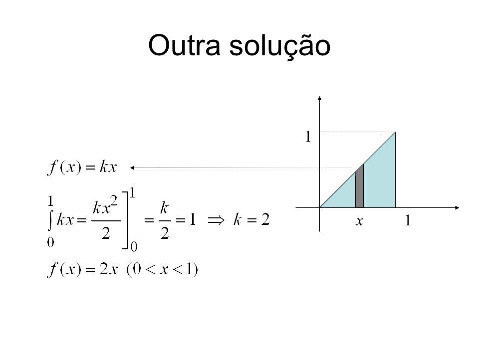 Outra solução 1 1 x