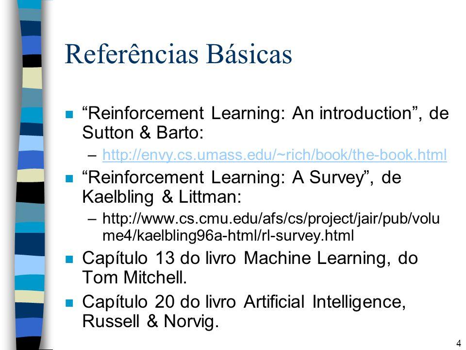 15 Aprendizado Não Supervisionado Unsupervised Learning System InputsOutputs Objetivo: agrupar objetos semelhantes