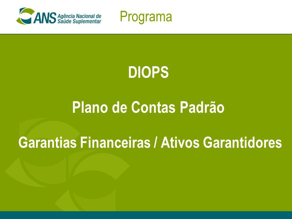 DIOPS Plano de Contas Padrão Garantias Financeiras / Ativos Garantidores Programa