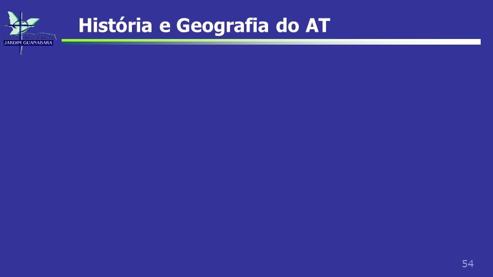 54 História e Geografia do AT