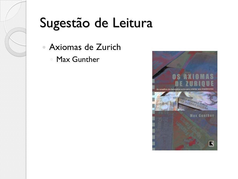 Sugestão de Leitura Axiomas de Zurich Max Gunther