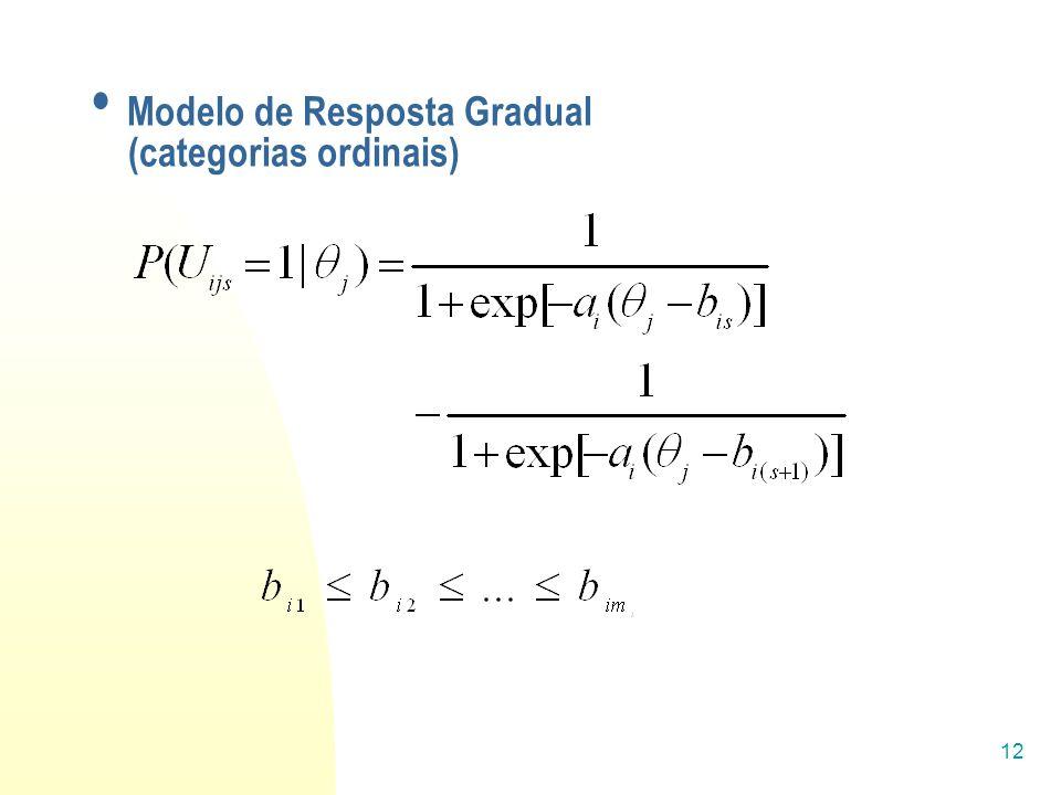 12 Modelo de Resposta Gradual (categorias ordinais)
