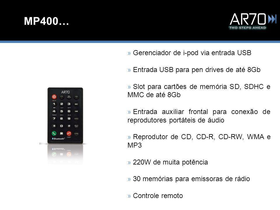 MP400… » Gerenciador de i-pod via entrada USB » Entrada USB para pen drives de até 8Gb » Slot para cartões de memória SD, SDHC e MMC de até 8Gb » Entrada auxiliar frontal para conexão de reprodutores portáteis de áudio » Reprodutor de CD, CD-R, CD-RW, WMA e MP3 » 220W de muita potência » 30 memórias para emissoras de rádio » Controle remoto