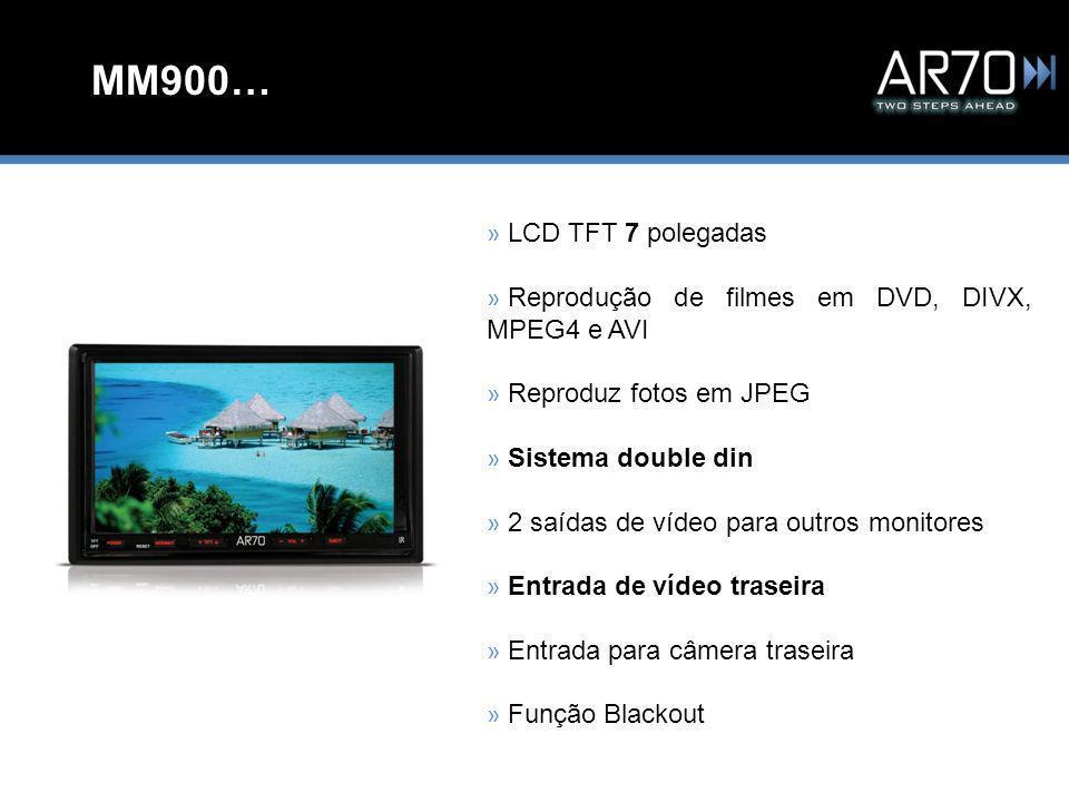MM900… » LCD TFT 7 polegadas » Reprodução de filmes em DVD, DIVX, MPEG4 e AVI » Reproduz fotos em JPEG » Sistema double din » 2 saídas de vídeo para outros monitores » Entrada de vídeo traseira » Entrada para câmera traseira » Função Blackout