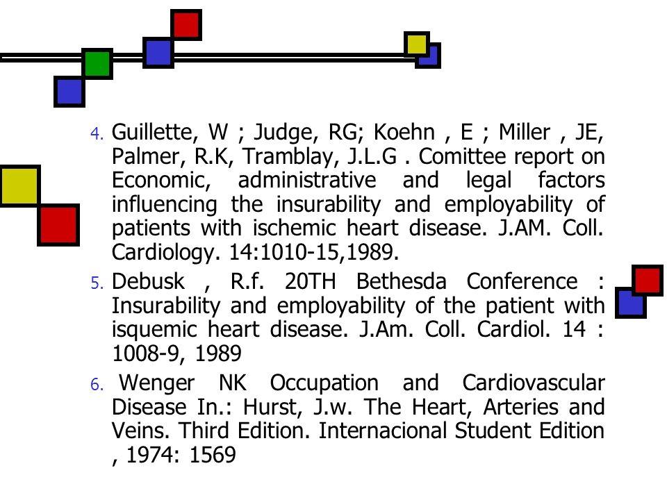 4. Guillette, W ; Judge, RG; Koehn, E ; Miller, JE, Palmer, R.K, Tramblay, J.L.G. Comittee report on Economic, administrative and legal factors influe