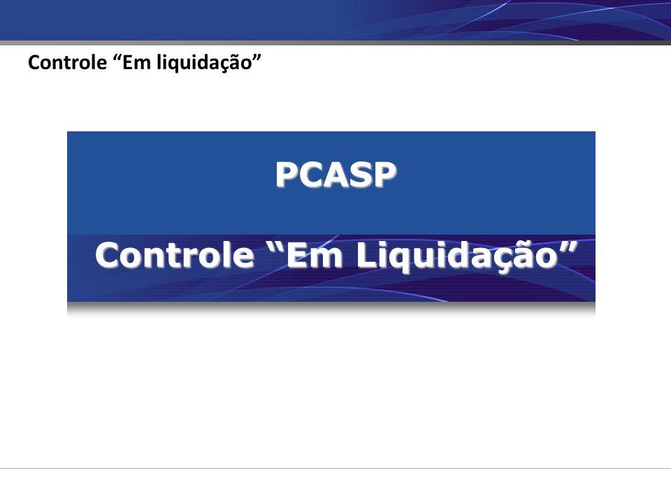 PCASP Controle Em Liquidação Controle Em liquidação