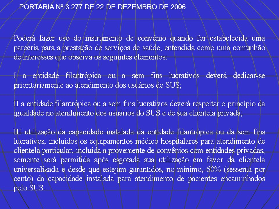 Cont. PORTARIA Nº 3.277 DE 22 DE DEZEMBRO DE 2006.