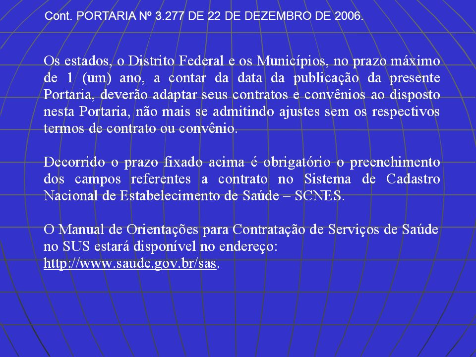 31 A CONTRATUALIZAÇÃO DOS HOSPITAIS - 78 Unidades Filantrópicas com Adesão ao Processo que receberam o repasse dos 40% relativos à Contratualização.