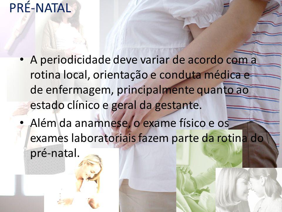 A periodicidade deve variar de acordo com a rotina local, orientação e conduta médica e de enfermagem, principalmente quanto ao estado clínico e geral