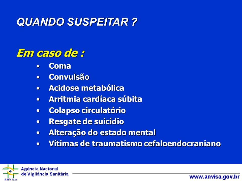Uso após a avaliação N-acetilcisteína / Acetaminofen Pralidoxima / Organofosforados Deferoxamina / Ferro Azul de Metileno / Metemoglobinemia Quelantes / Metais pesados ANTÍDOTOS