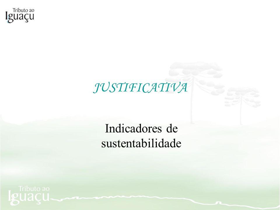 JUSTIFICATIVA Indicadores de sustentabilidade