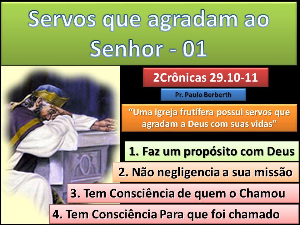 2Crônicas 29.10-11 2Crônicas 29.10-11 Pr. Paulo Berberth 1. Faz um propósito com Deus 1. Faz um propósito com Deus 2. Não negligencia a sua missão 2.