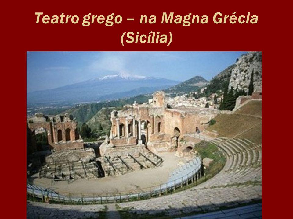 Teatro grego – na Magna Grécia (Sicília)