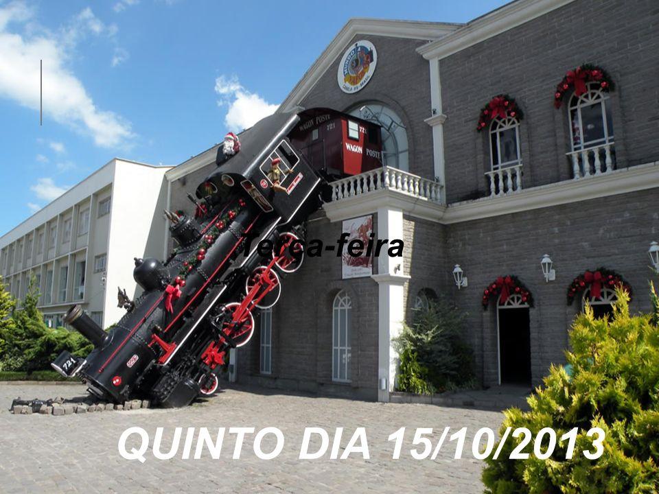 Terça-feira QUINTO DIA 15/10/2013