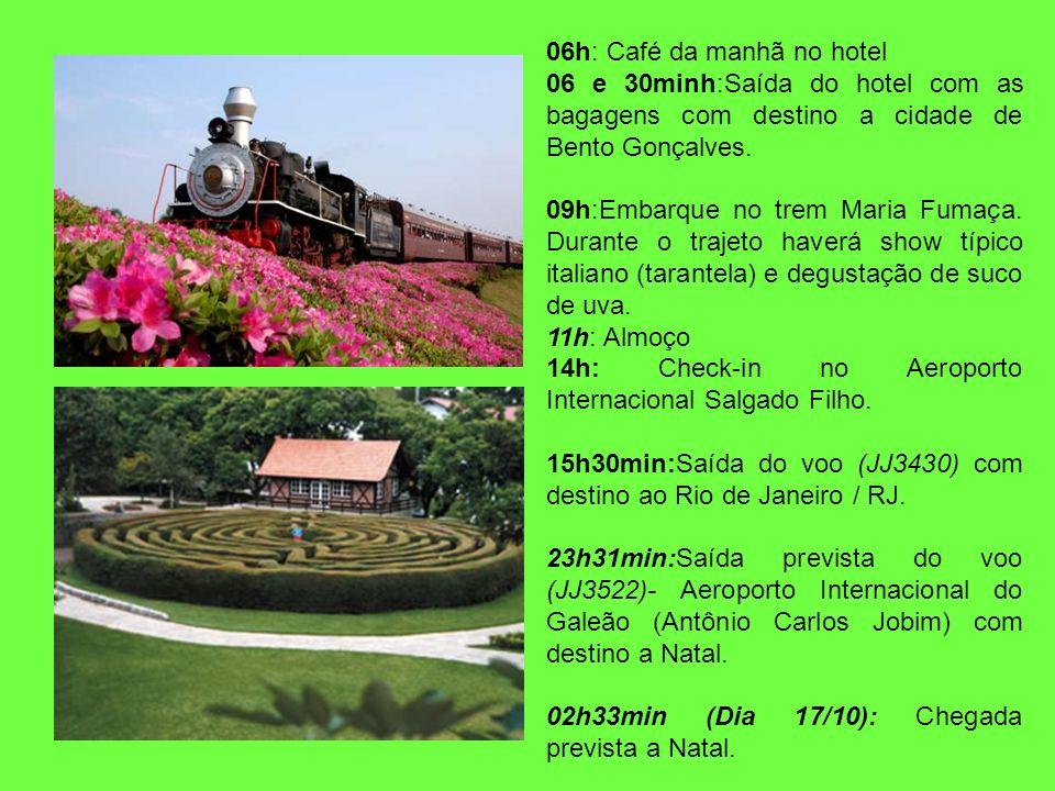 06h: Café da manhã no hotel 06 e 30minh:Saída do hotel com as bagagens com destino a cidade de Bento Gonçalves. 09h:Embarque no trem Maria Fumaça. Dur