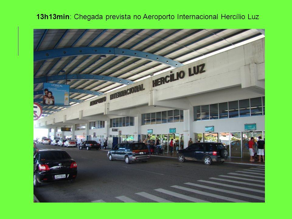 13h13min: Chegada prevista no Aeroporto Internacional Hercílio Luz
