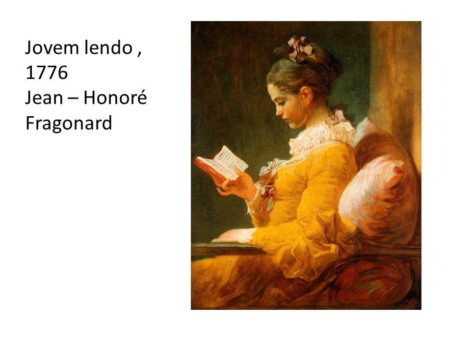 Jovem lendo, 1776 Jean – Honoré Fragonard