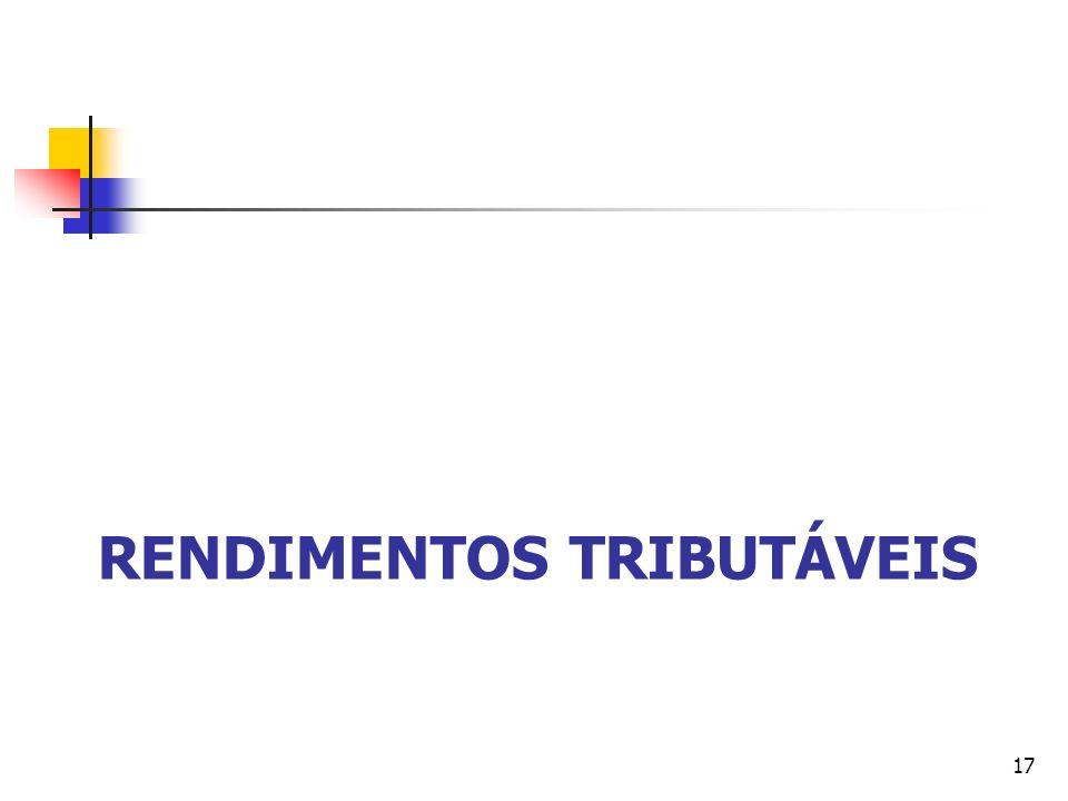RENDIMENTOS TRIBUTÁVEIS 17