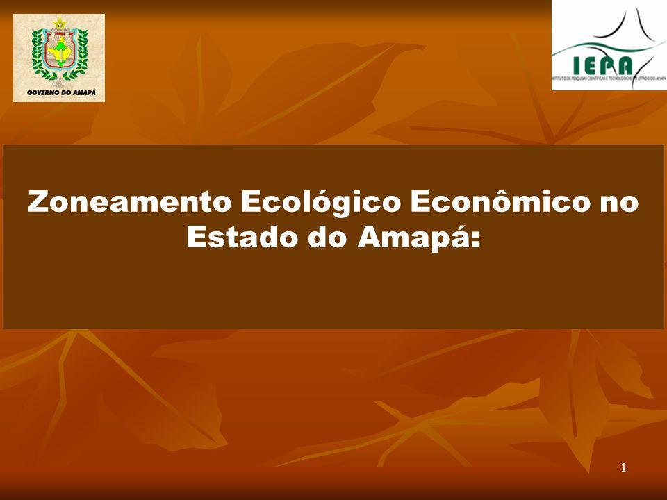 1 Zoneamento Ecológico Econômico no Estado do Amapá: