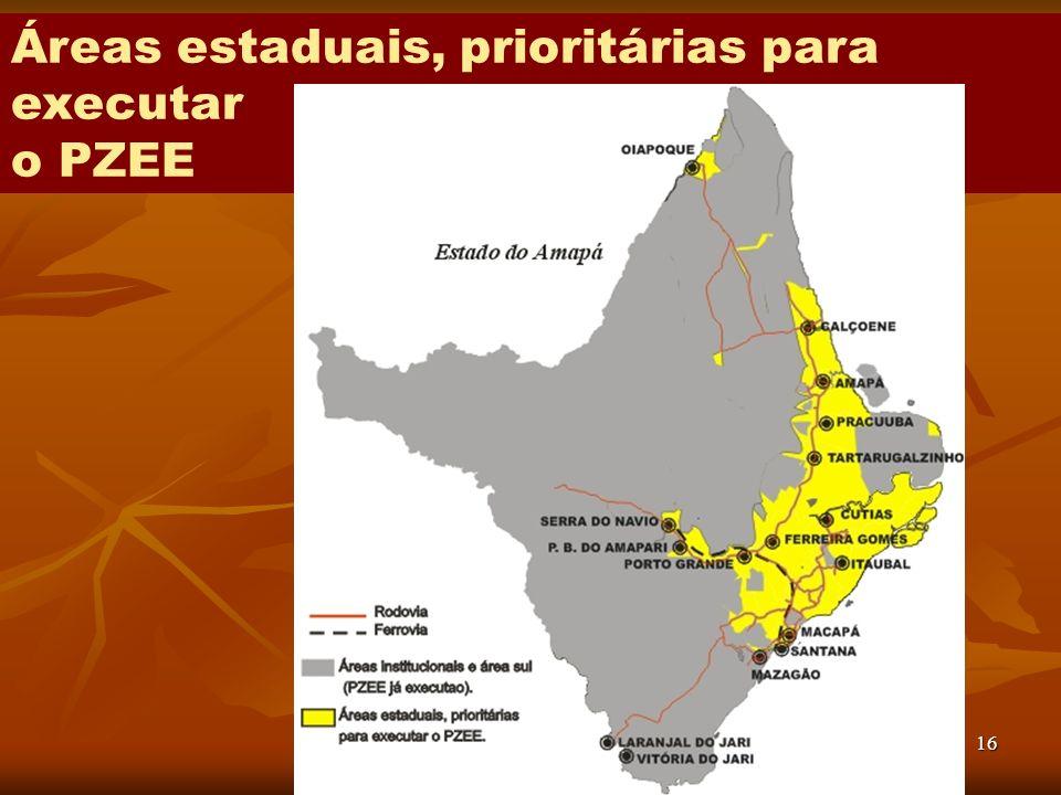 16 Áreas estaduais, prioritárias para executar o PZEE