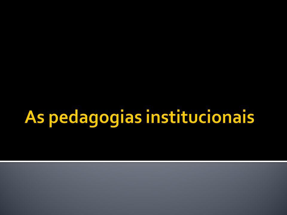 Sugestão para se colocar as abordagens institucionais em perspectiva: - a instituição é abordada diferentemente segundo as tendências.