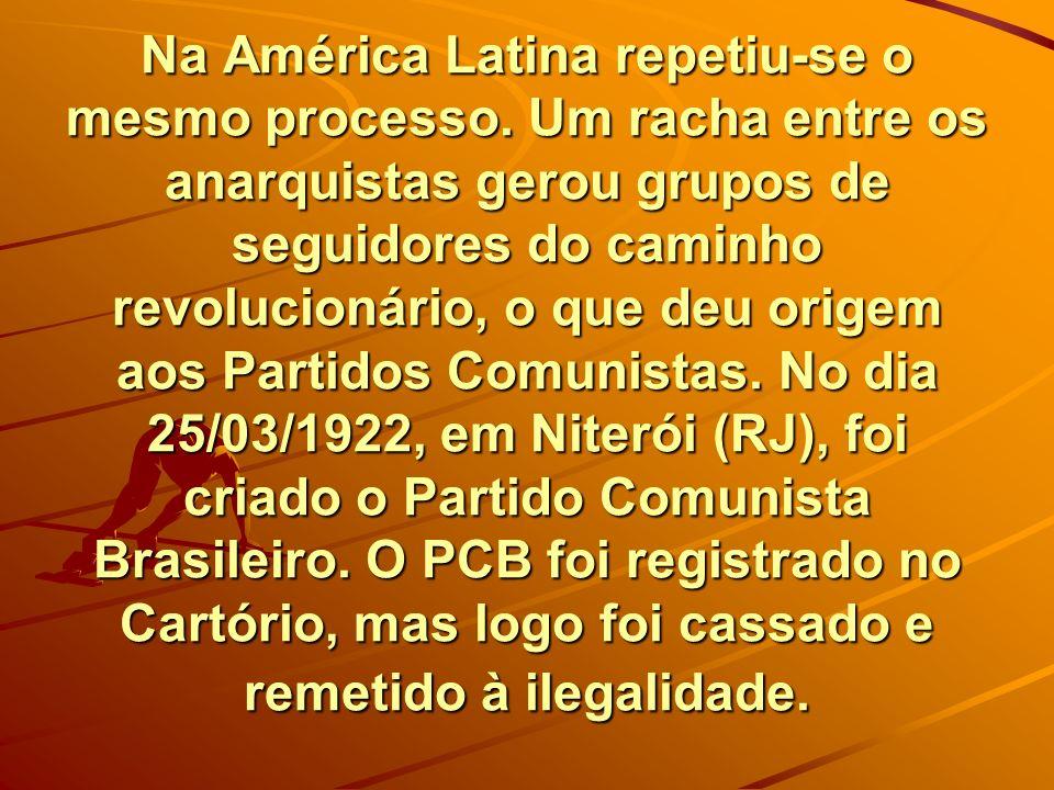 Na América Latina repetiu-se o mesmo processo. Um racha entre os anarquistas gerou grupos de seguidores do caminho revolucionário, o que deu origem ao