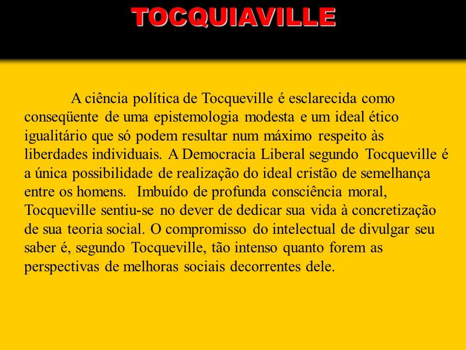 A ciência política de Tocqueville é esclarecida como conseqüente de uma epistemologia modesta e um ideal ético igualitário que só podem resultar num m