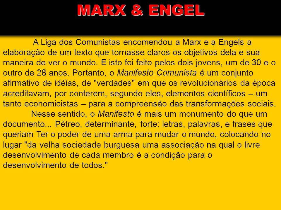 A Liga dos Comunistas encomendou a Marx e a Engels a elaboração de um texto que tornasse claros os objetivos dela e sua maneira de ver o mundo. E isto