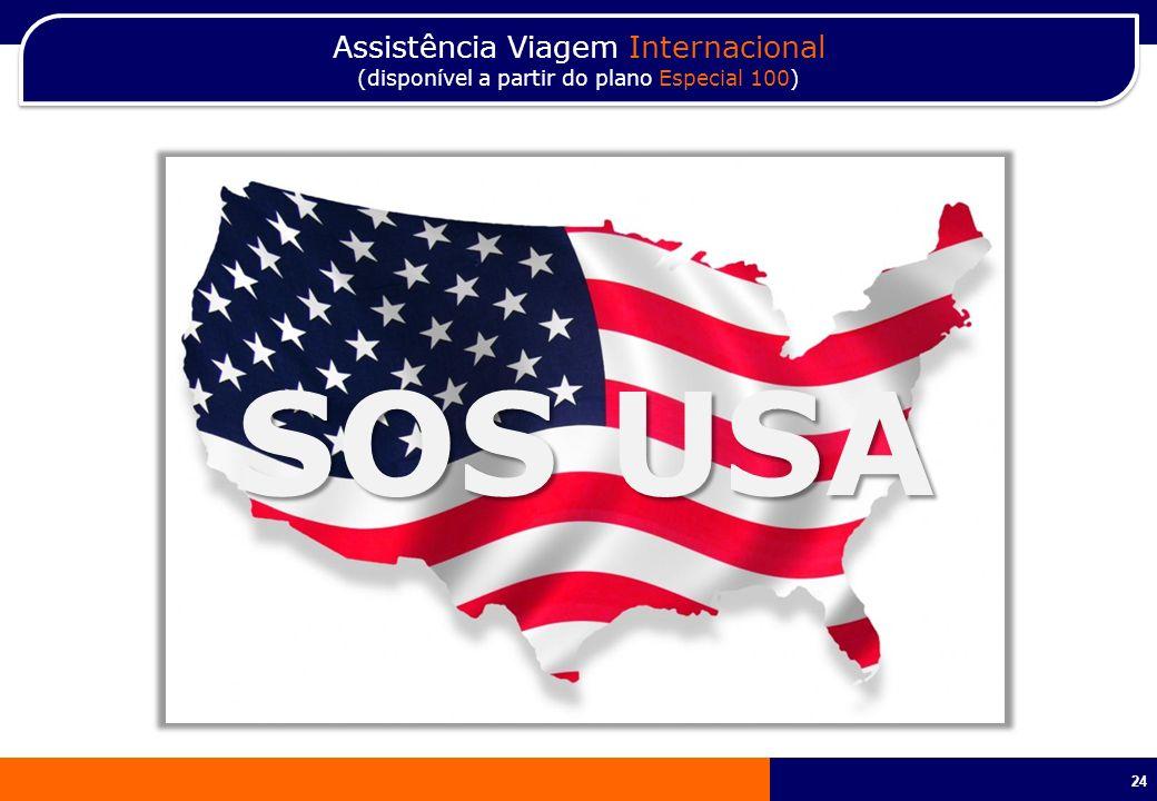 24 Assistência Viagem Internacional (disponível a partir do plano Especial 100) Assistência Viagem Internacional (disponível a partir do plano Especia