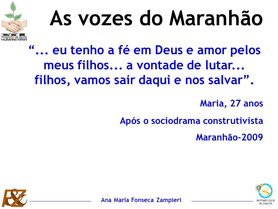 Ana Maria Fonseca Zampieri... eu tenho a fé em Deus e amor pelos meus filhos... a vontade de lutar... filhos, vamos sair daqui e nos salvar. Maria, 27