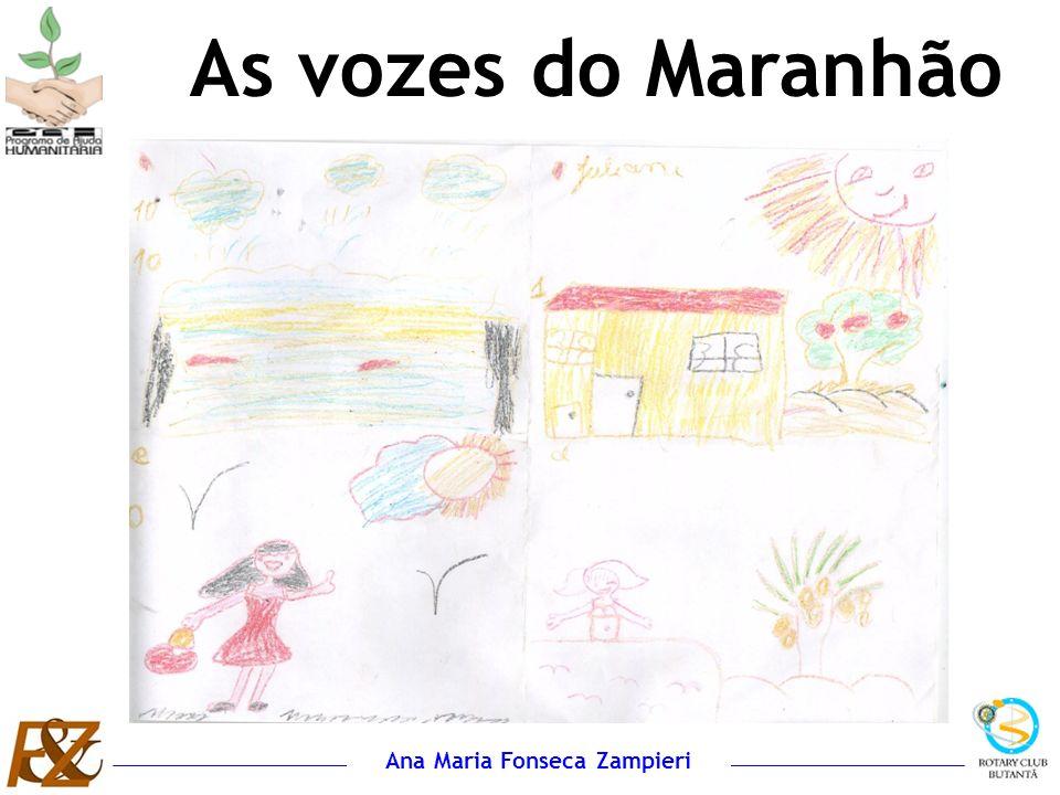 Ana Maria Fonseca Zampieri As vozes do Maranhão