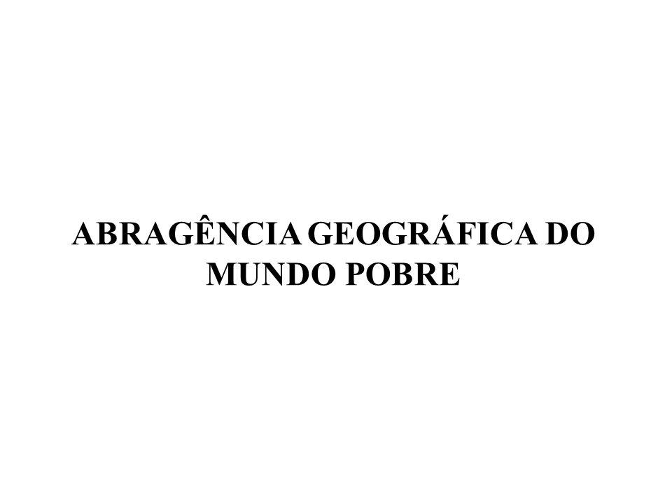 ABRAGÊNCIA GEOGRÁFICA DO MUNDO POBRE