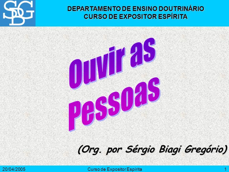 20/04/2005Curso de Expositor Espírita1 (Org.