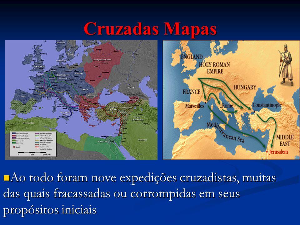 Cruzadas Mapas Ao todo foram nove expedições cruzadistas, muitas das quais fracassadas ou corrompidas em seus propósitos iniciais Ao todo foram nove e