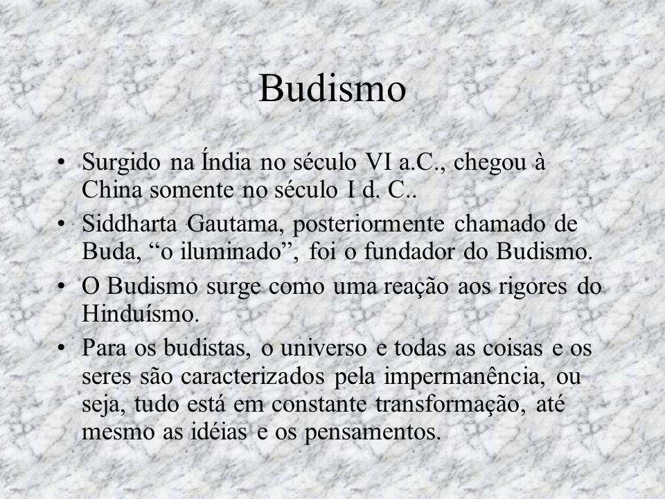 O Budismo não considera, dessa maneira, a existência de um espírito ou alma imortal, ao contrário do hinduísmo; O Nirvana é a libertação dos sofrimentos, quando o homem toma consciência de sua natureza, que é igual à natureza de todas as coisas.