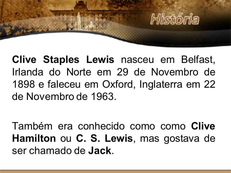 Clive Staples Lewis nasceu em Belfast, Irlanda do Norte em 29 de Novembro de 1898 e faleceu em Oxford, Inglaterra em 22 de Novembro de 1963. Também er