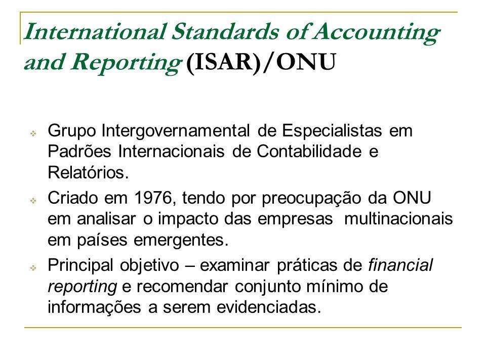 International Standards of Accounting and Reporting (ISAR)/ONU Grupo Intergovernamental de Especialistas em Padrões Internacionais de Contabilidade e