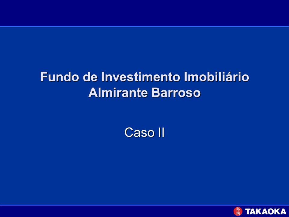 Fundo de Investimento Imobiliário Almirante Barroso Caso II
