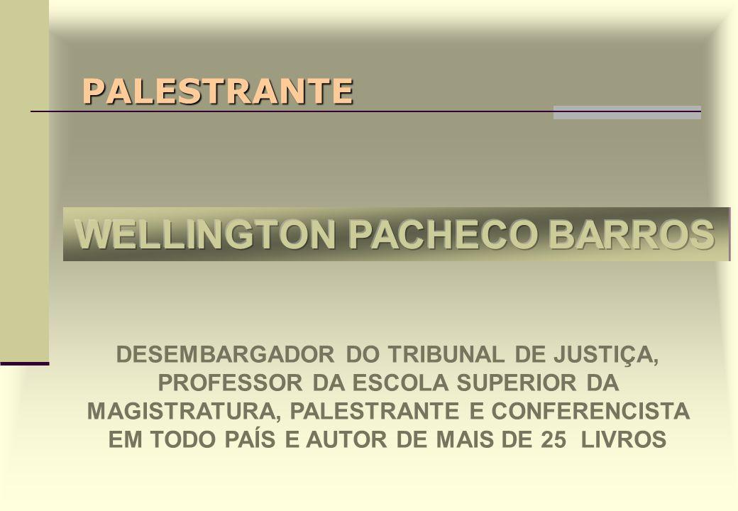 PALESTRANTE DESEMBARGADOR DO TRIBUNAL DE JUSTIÇA, PROFESSOR DA ESCOLA SUPERIOR DA MAGISTRATURA, PALESTRANTE E CONFERENCISTA EM TODO PAÍS E AUTOR DE MAIS DE 25 LIVROS