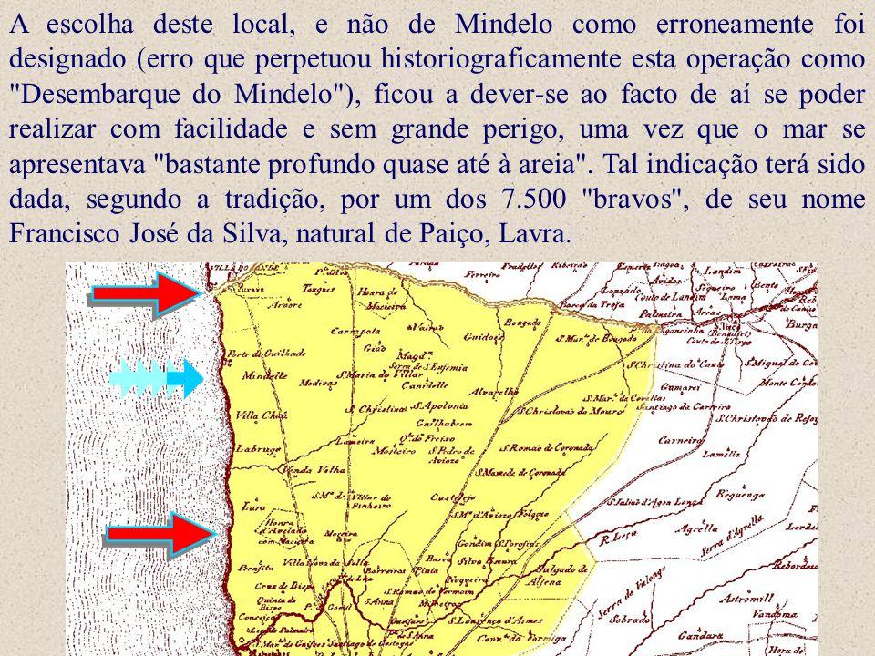 A escolha deste local, e não de Mindelo como erroneamente foi designado (erro que perpetuou historiograficamente esta operação como