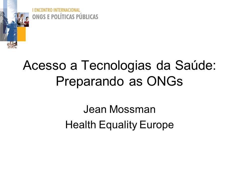 Acesso a Tecnologias da Saúde: Preparando as ONGs Jean Mossman Health Equality Europe