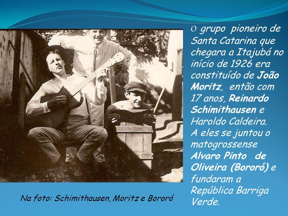 O grupo pioneiro de Santa Catarina que chegara a Itajubá no início de 1926 era constituído de João Moritz, então com 17 anos, Reinardo Schimithausen e