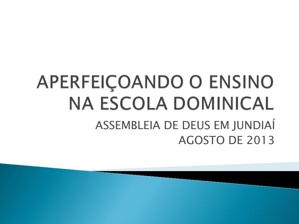 ASSEMBLEIA DE DEUS EM JUNDIAÍ AGOSTO DE 2013