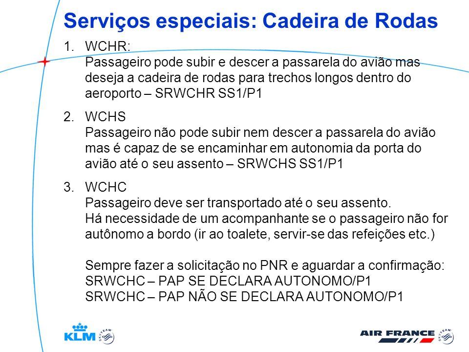 Serviços especiais: Cadeira de Rodas 1.WCHR: Passageiro pode subir e descer a passarela do avião mas deseja a cadeira de rodas para trechos longos den