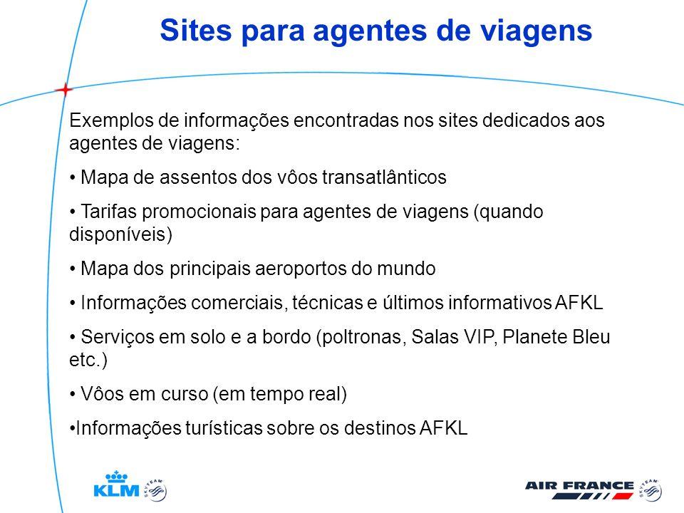 Sites para agentes de viagens Exemplos de informações encontradas nos sites dedicados aos agentes de viagens: Mapa de assentos dos vôos transatlântico