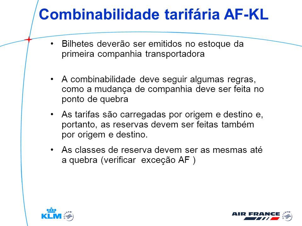 Combinabilidade tarifária AF-KL Bilhetes deverão ser emitidos no estoque da primeira companhia transportadora A combinabilidade deve seguir algumas re